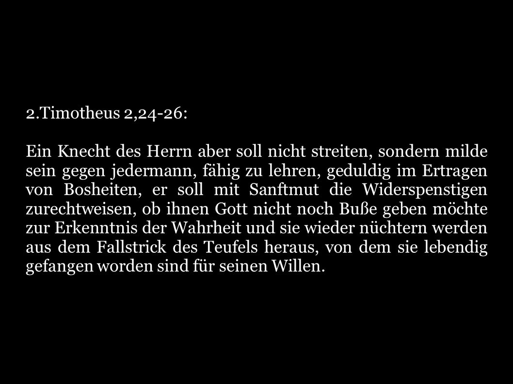 2.Timotheus 2,24-26: