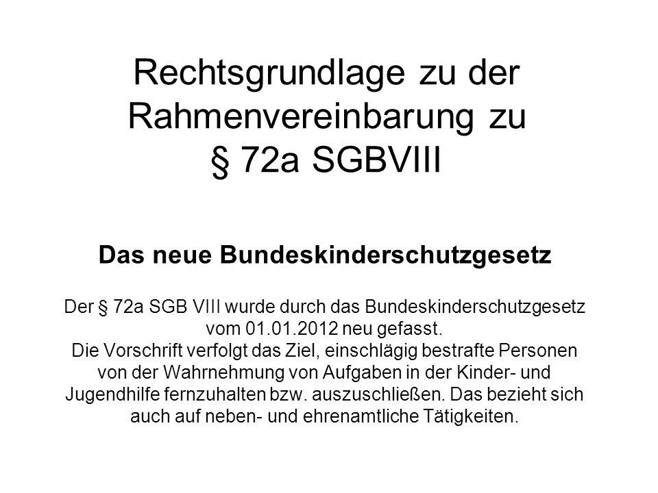 Rechtsgrundlage zu der Rahmenvereinbarung zu § 72a SGBVIII