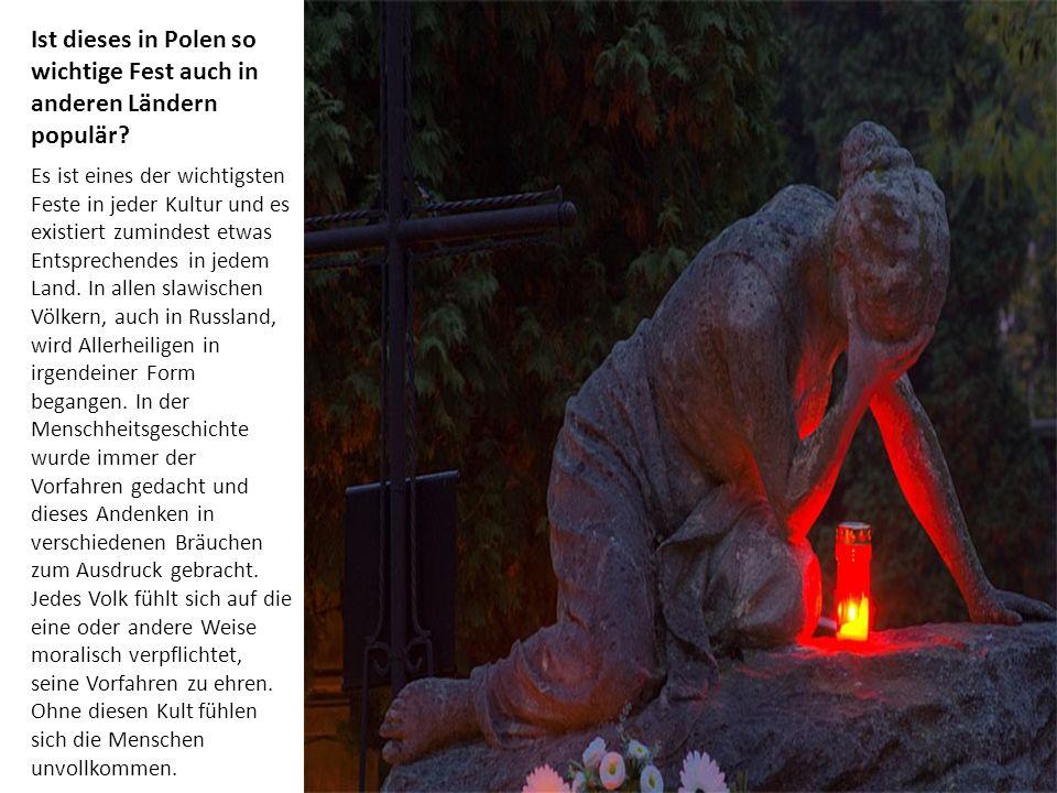 Ist dieses in Polen so wichtige Fest auch in anderen Ländern populär