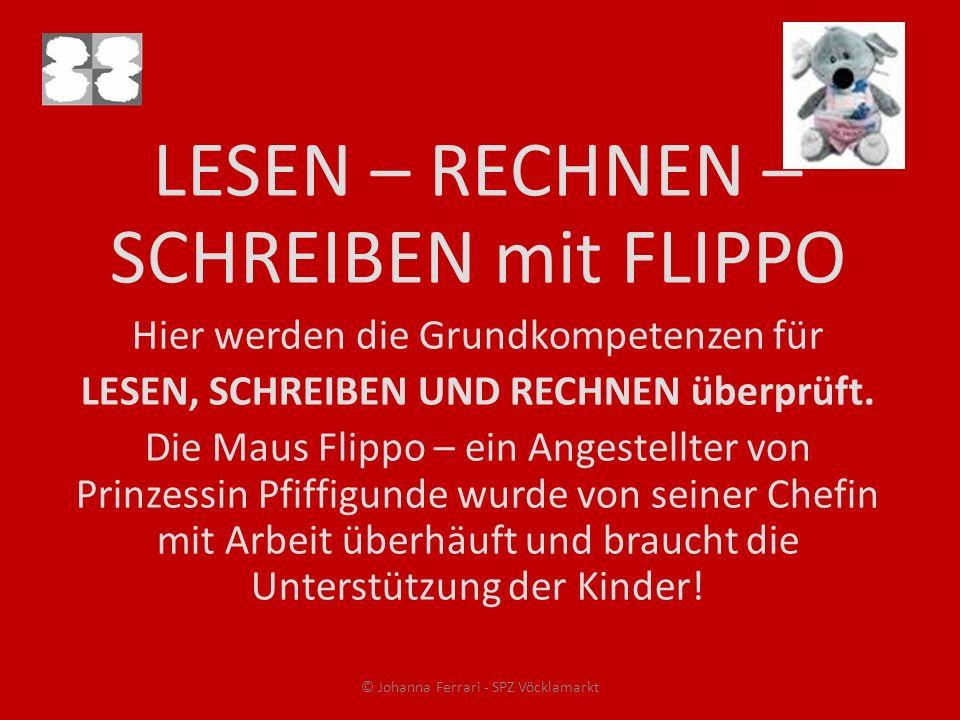 LESEN – RECHNEN – SCHREIBEN mit FLIPPO