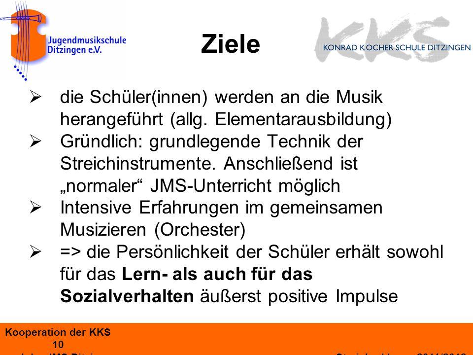 Ziele die Schüler(innen) werden an die Musik herangeführt (allg. Elementarausbildung)
