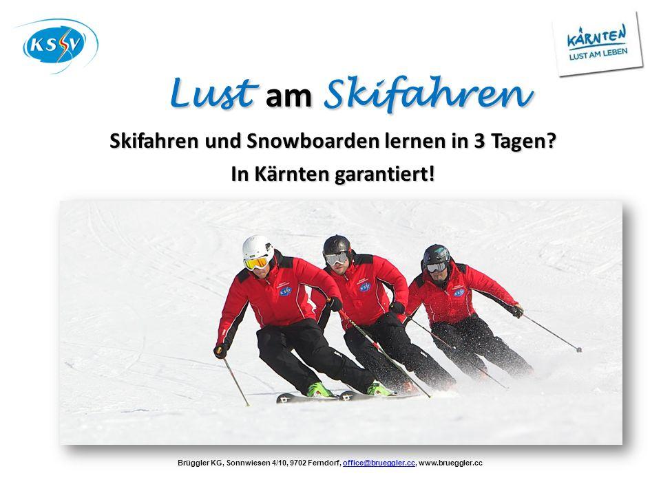 Skifahren und Snowboarden lernen in 3 Tagen
