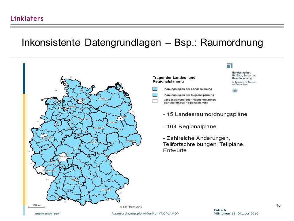Inkonsistente Datengrundlagen – Bsp.: Raumordnung