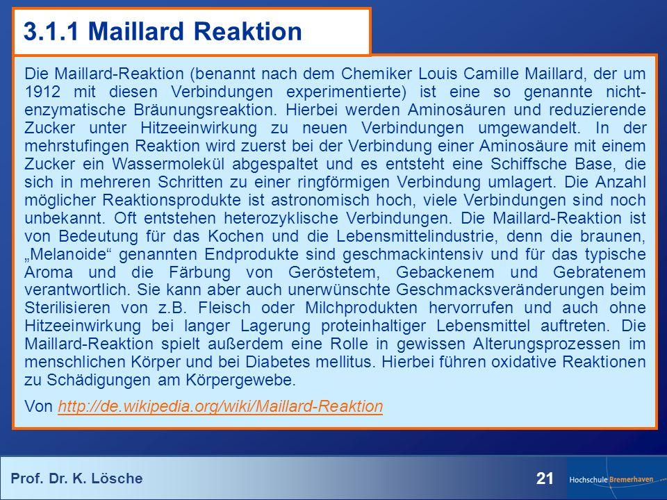 3.1.1 Maillard Reaktion