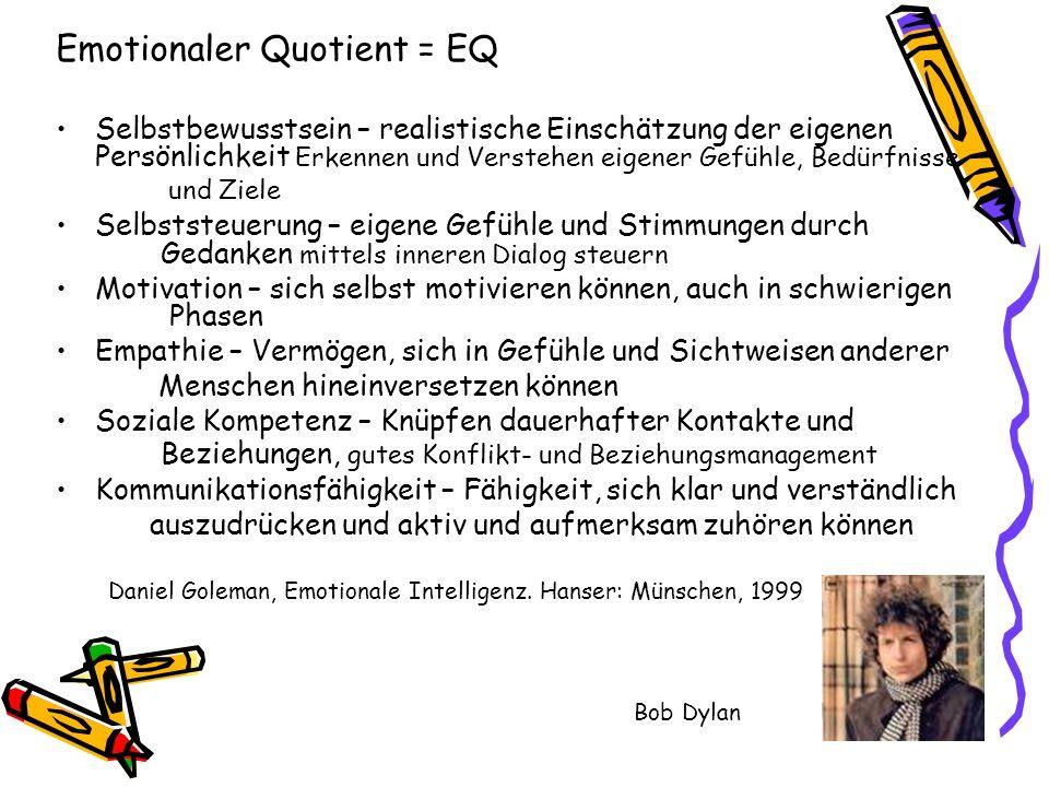 Emotionaler Quotient = EQ