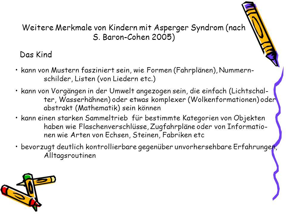 Weitere Merkmale von Kindern mit Asperger Syndrom (nach S