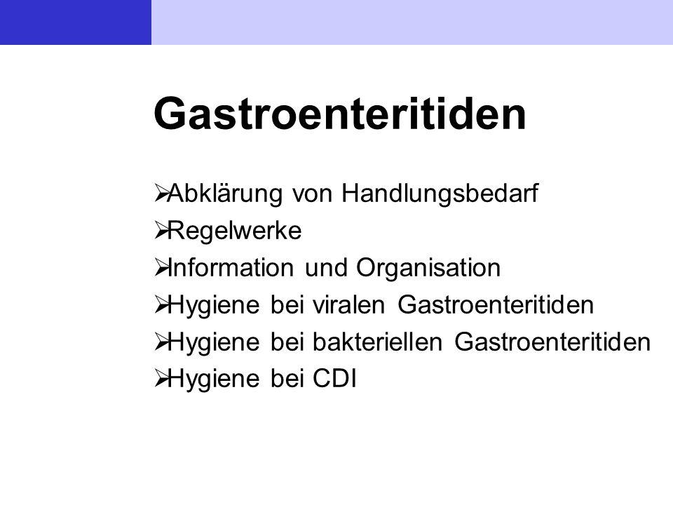 Gastroenteritiden Abklärung von Handlungsbedarf Regelwerke