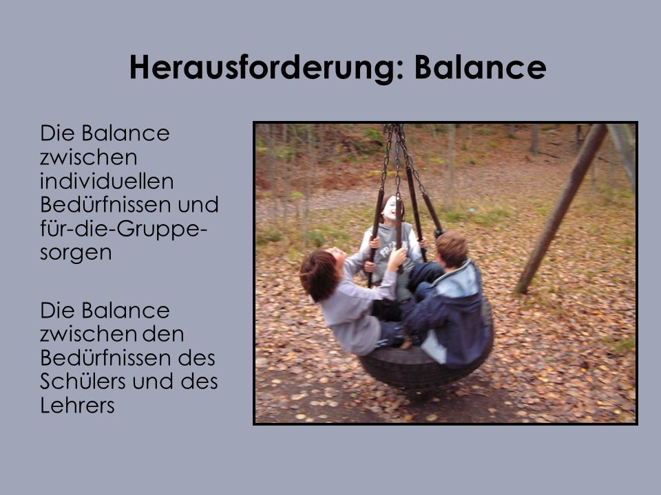 Herausforderung: Balance