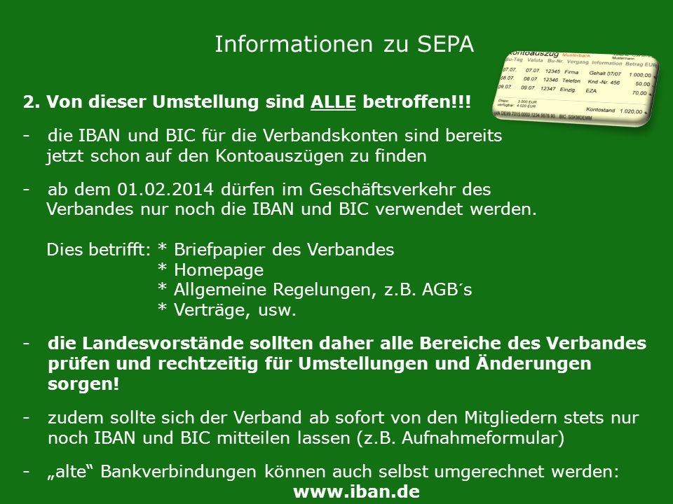 Informationen zu SEPA 2. Von dieser Umstellung sind ALLE betroffen!!!