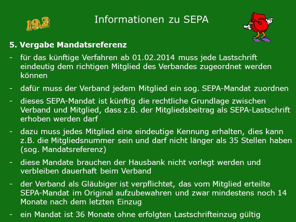 Informationen zu SEPA 5. Vergabe Mandatsreferenz
