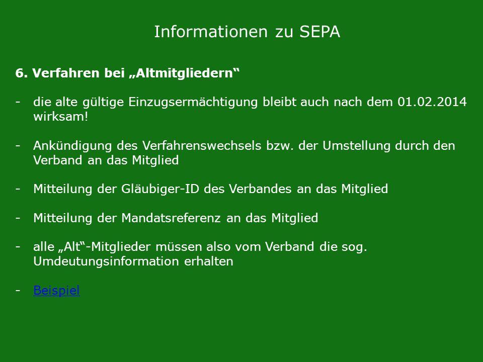 """Informationen zu SEPA 6. Verfahren bei """"Altmitgliedern"""
