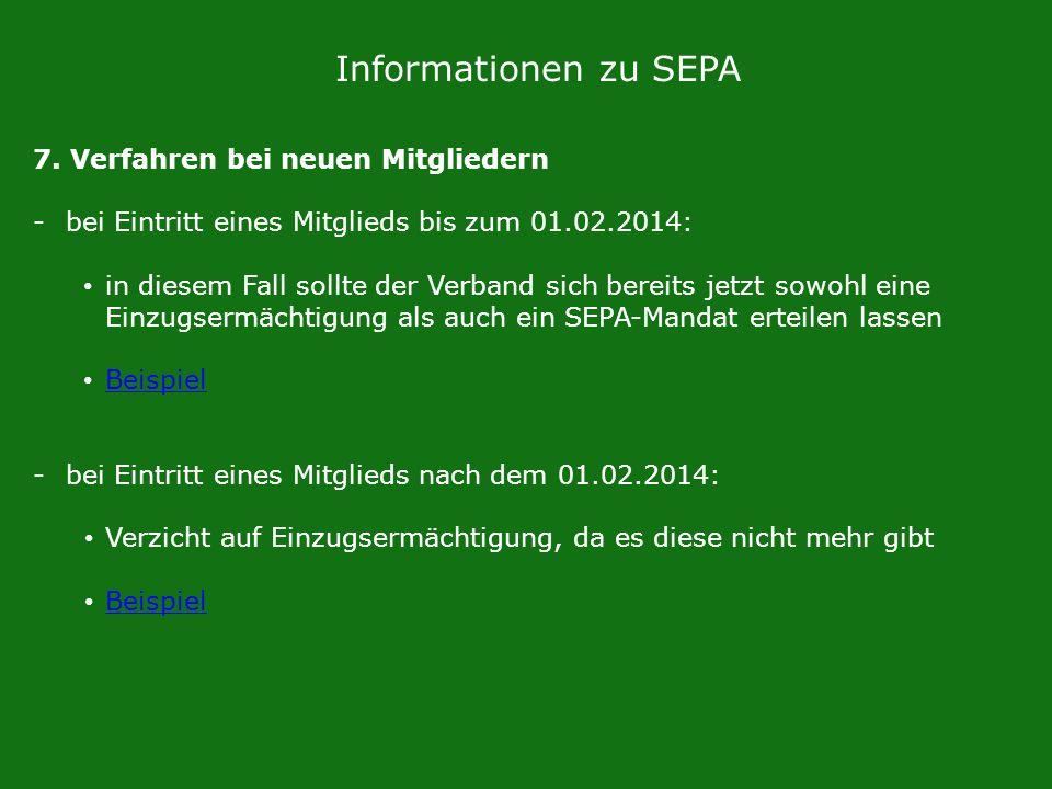 Informationen zu SEPA 7. Verfahren bei neuen Mitgliedern