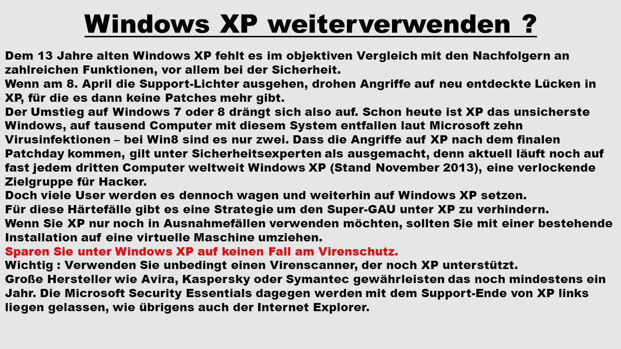 Windows XP weiterverwenden
