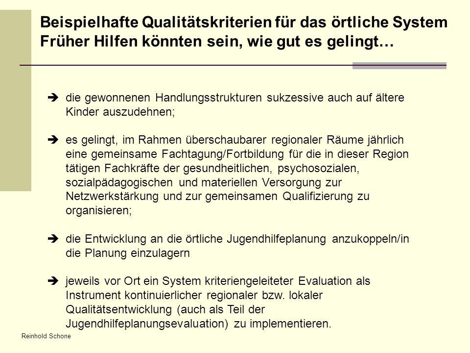 Beispielhafte Qualitätskriterien für das örtliche System Früher Hilfen könnten sein, wie gut es gelingt…