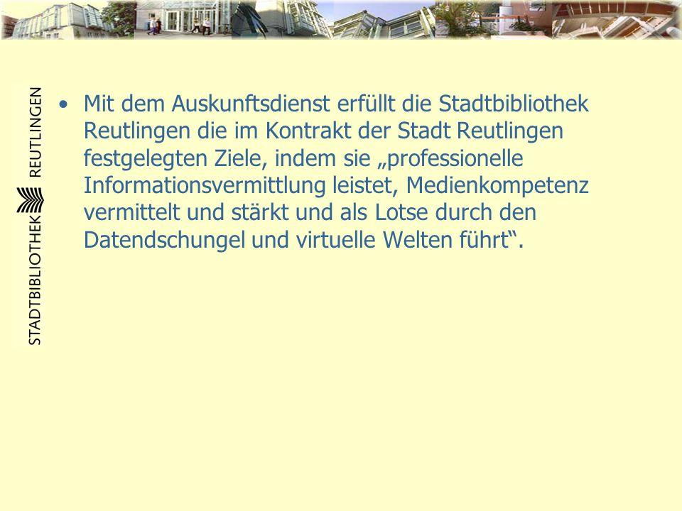 """Mit dem Auskunftsdienst erfüllt die Stadtbibliothek Reutlingen die im Kontrakt der Stadt Reutlingen festgelegten Ziele, indem sie """"professionelle Informationsvermittlung leistet, Medienkompetenz vermittelt und stärkt und als Lotse durch den Datendschungel und virtuelle Welten führt ."""