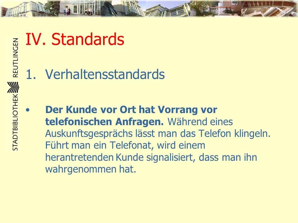 IV. Standards Verhaltensstandards
