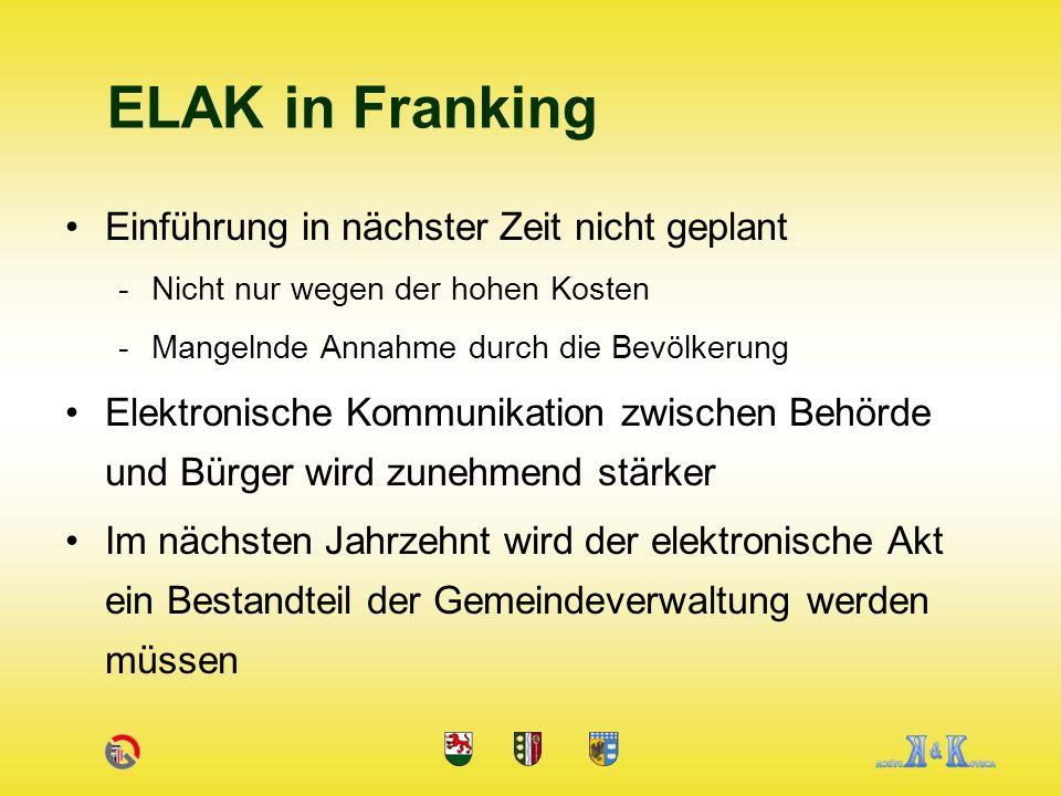 ELAK in Franking Einführung in nächster Zeit nicht geplant