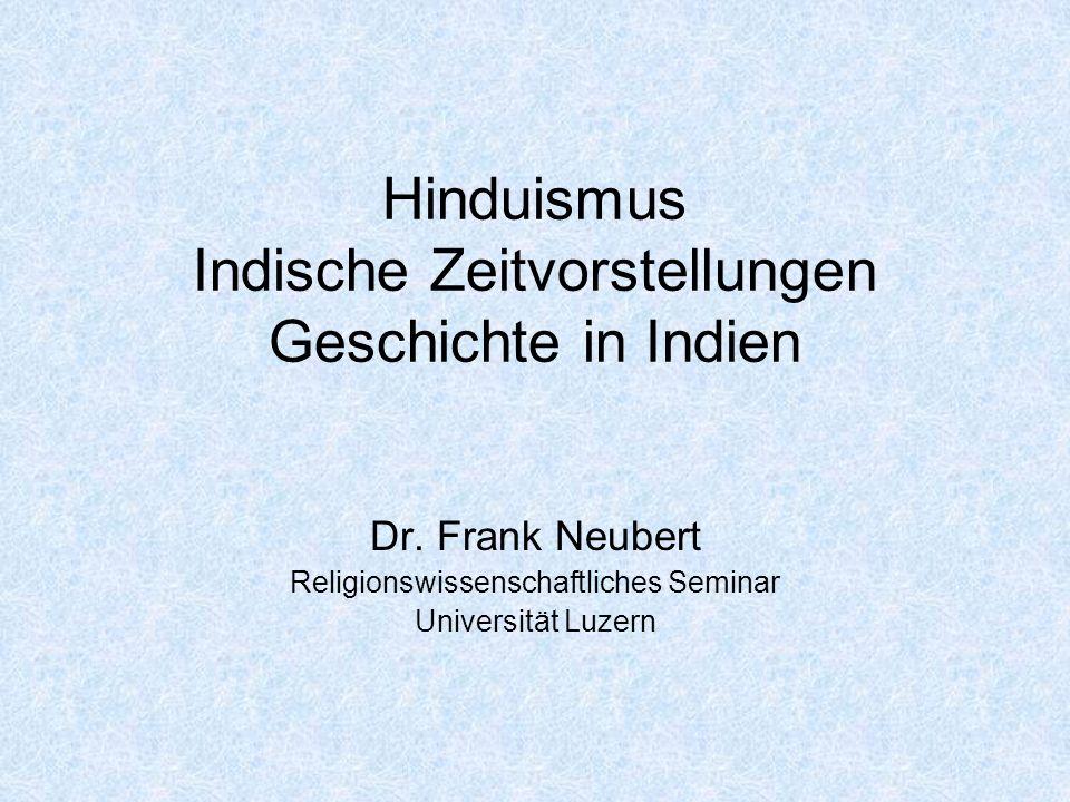 Hinduismus Indische Zeitvorstellungen Geschichte in Indien