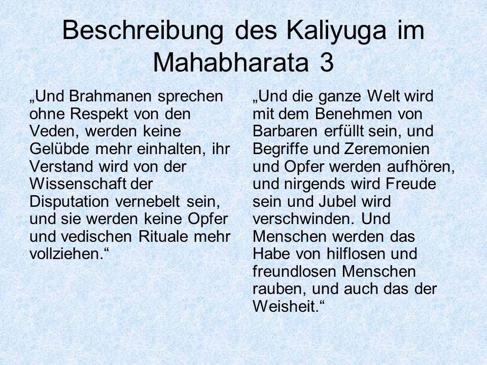 Beschreibung des Kaliyuga im Mahabharata 3