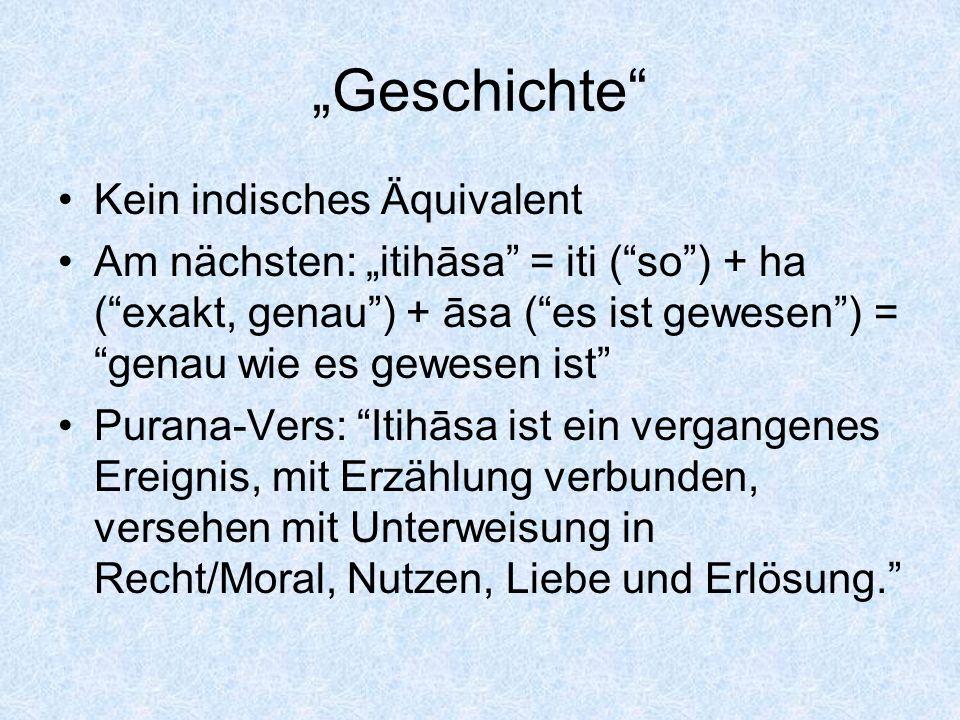"""""""Geschichte Kein indisches Äquivalent"""