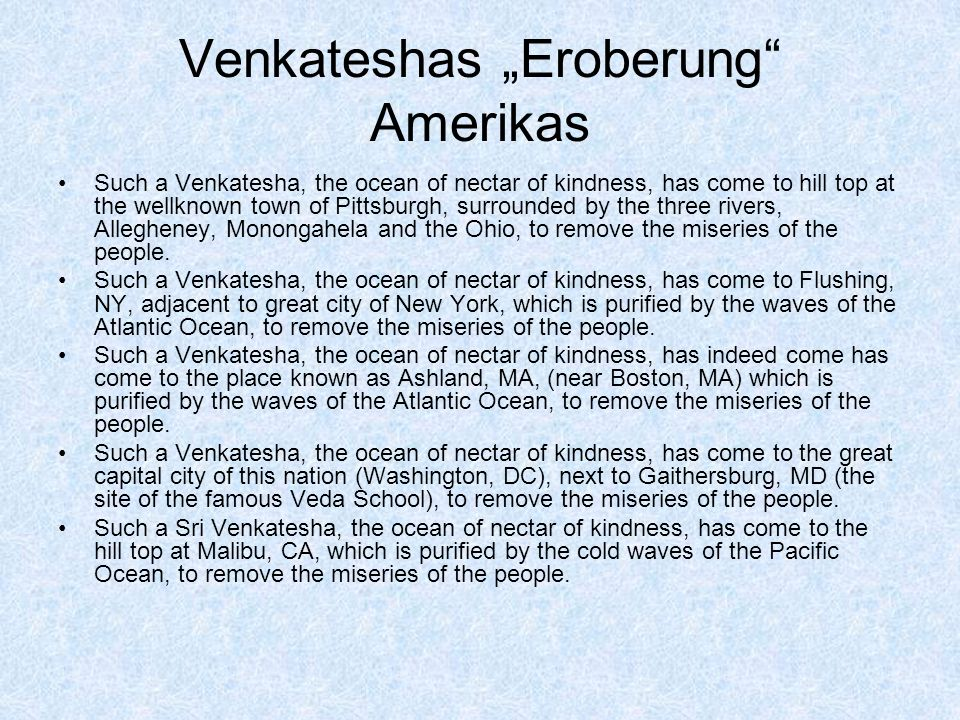 """Venkateshas """"Eroberung Amerikas"""
