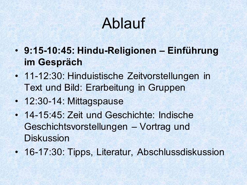 Ablauf 9:15-10:45: Hindu-Religionen – Einführung im Gespräch