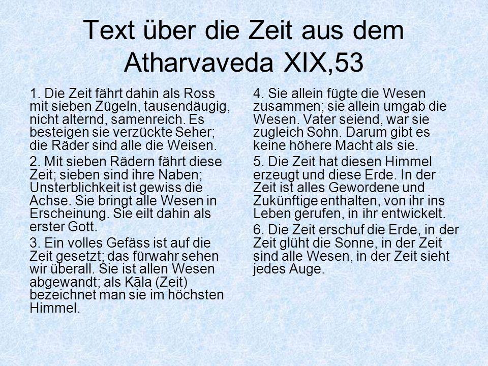 Text über die Zeit aus dem Atharvaveda XIX,53