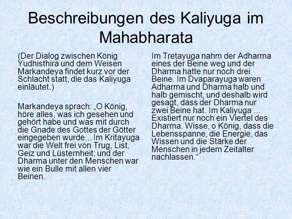 Beschreibungen des Kaliyuga im Mahabharata