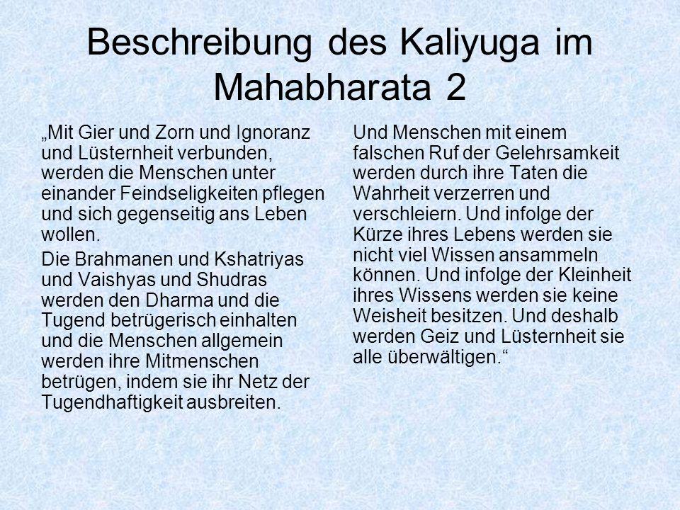 Beschreibung des Kaliyuga im Mahabharata 2