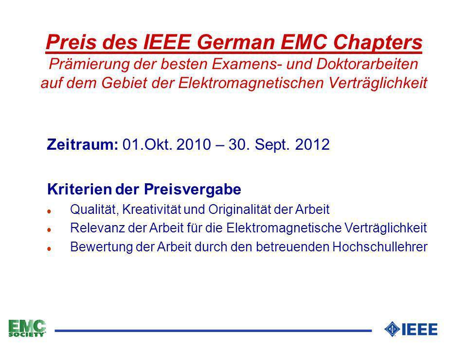 Preis des IEEE German EMC Chapters Prämierung der besten Examens- und Doktorarbeiten auf dem Gebiet der Elektromagnetischen Verträglichkeit