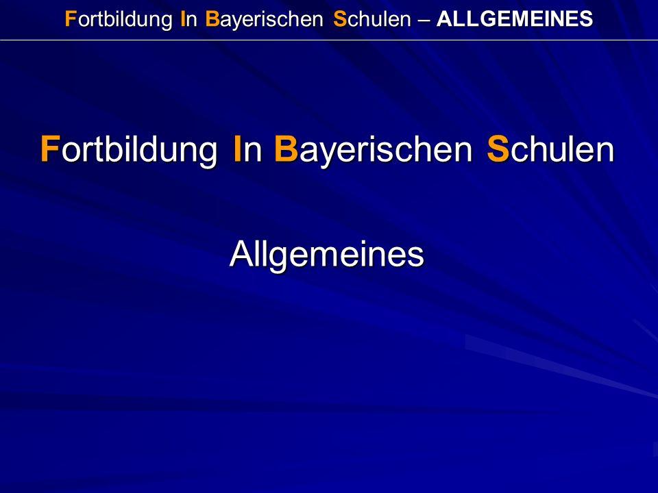 Fortbildung In Bayerischen Schulen – ALLGEMEINES