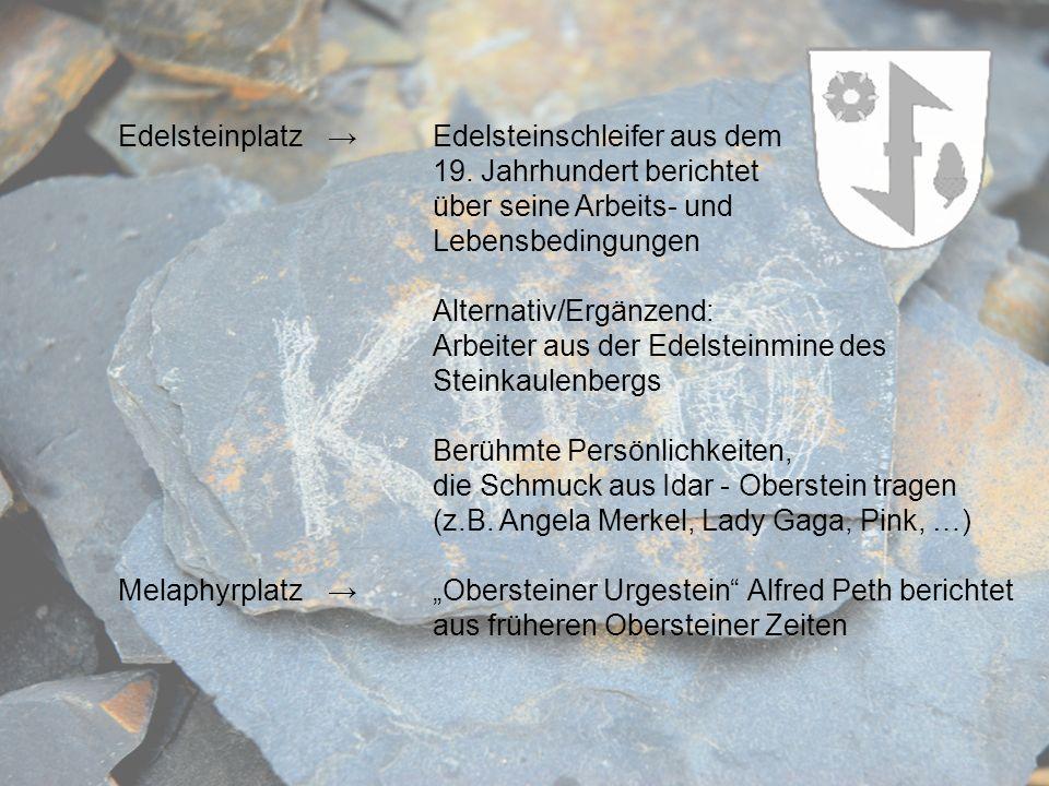 Edelsteinplatz. →. Edelsteinschleifer aus dem. 19