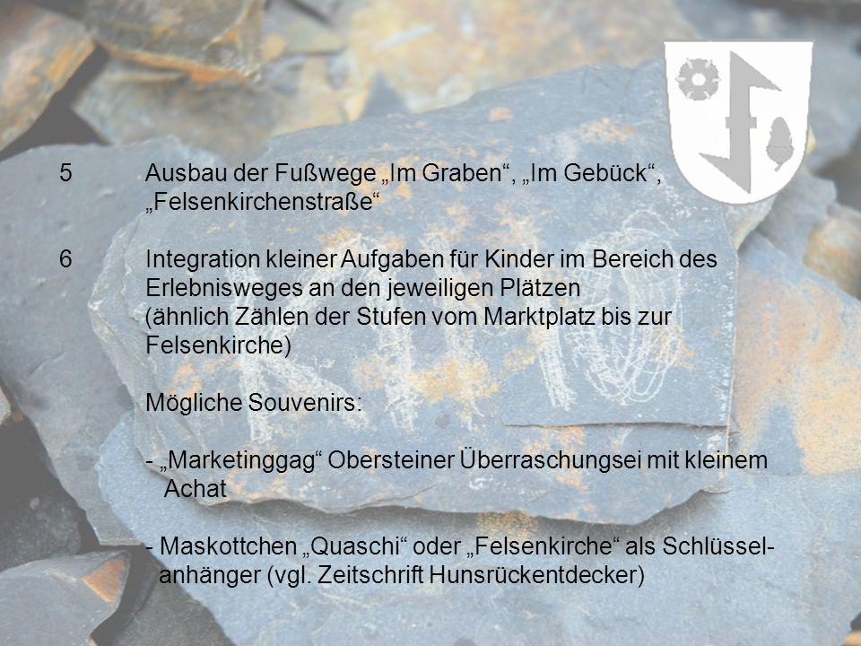 """5 Ausbau der Fußwege """"Im Graben , """"Im Gebück , """"Felsenkirchenstraße"""