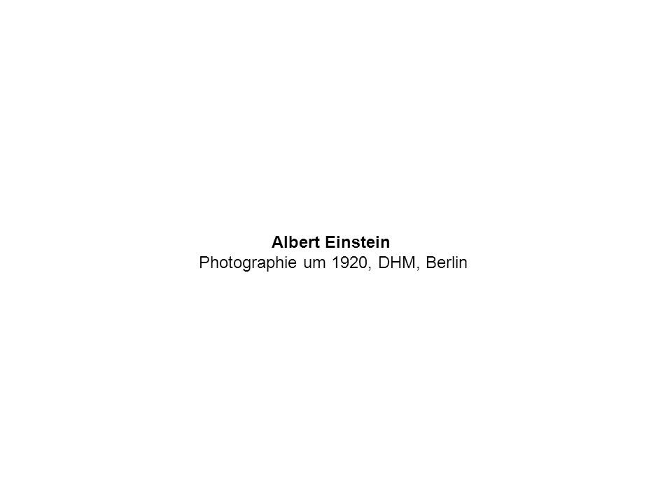 Albert Einstein Photographie um 1920, DHM, Berlin