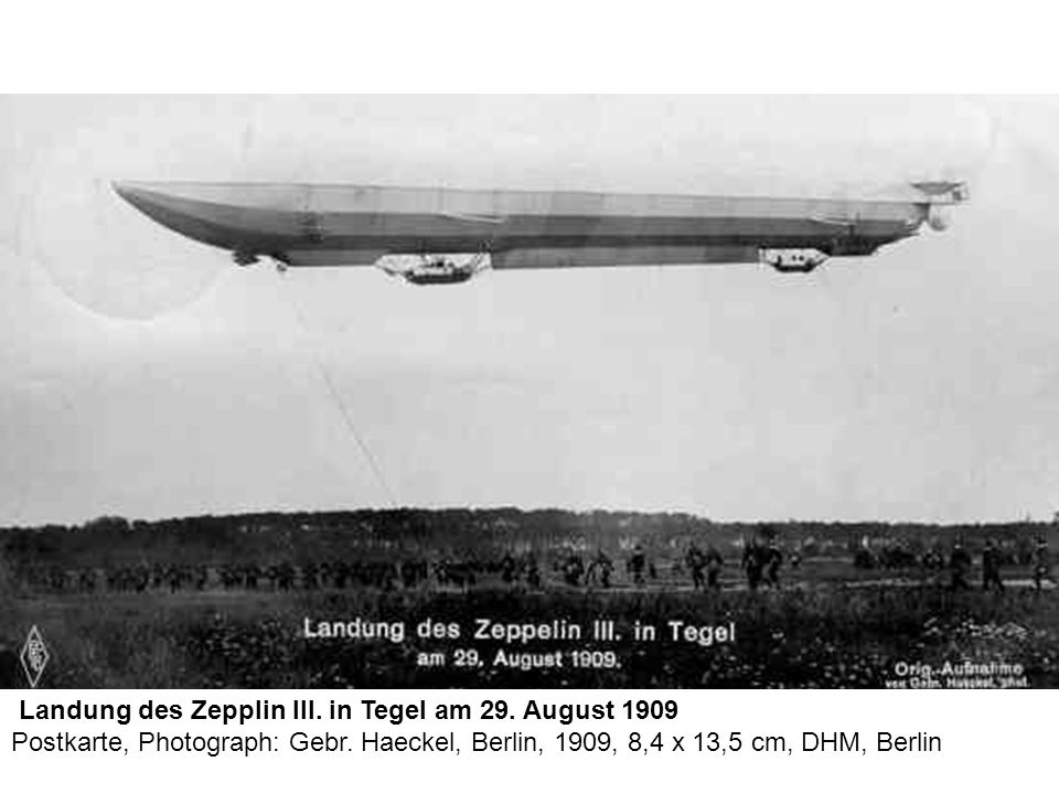 Landung des Zepplin III. in Tegel am 29