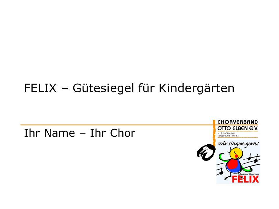 FELIX – Gütesiegel für Kindergärten