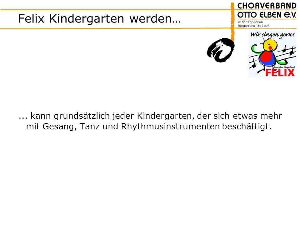 Felix Kindergarten werden…