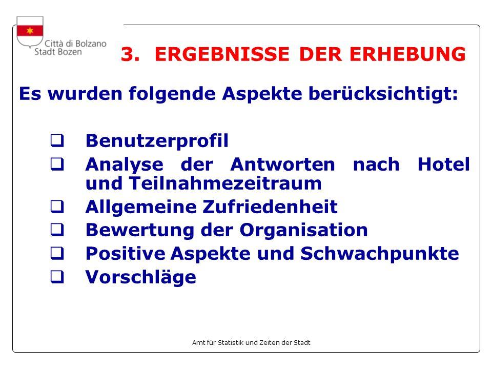 3. ERGEBNISSE DER ERHEBUNG