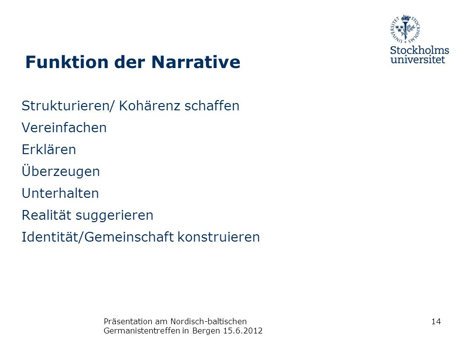Funktion der Narrative