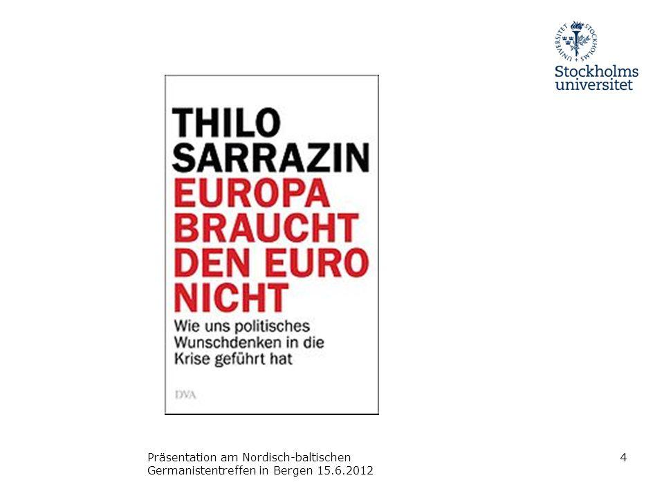 Präsentation am Nordisch-baltischen Germanistentreffen in Bergen 15. 6