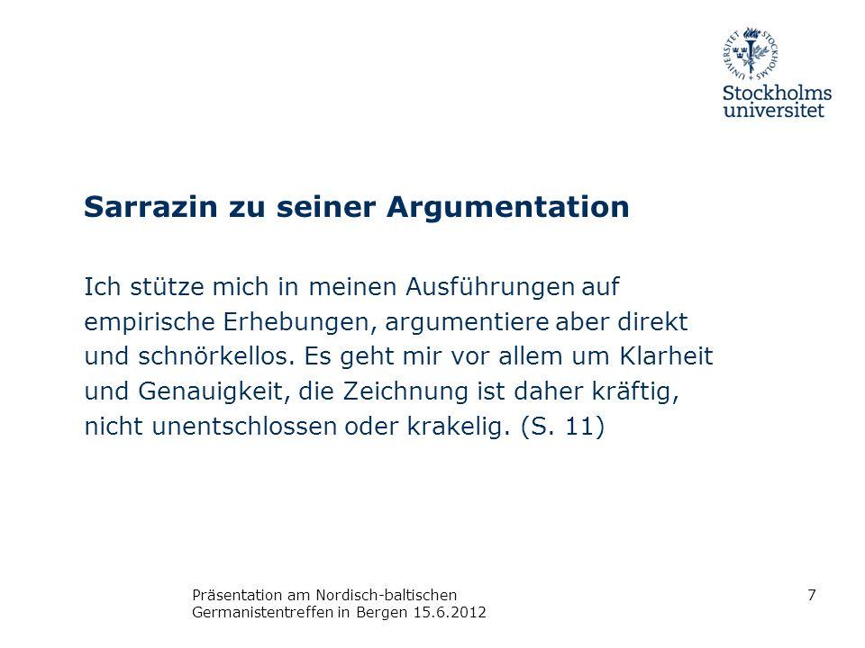 Sarrazin zu seiner Argumentation