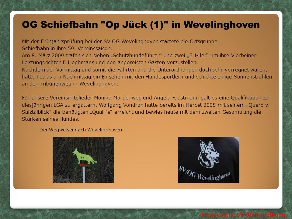 OG Schiefbahn Op Jück (1) in Wevelinghoven