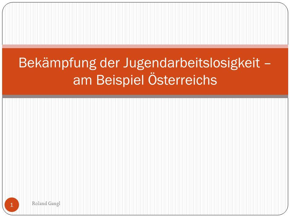 Bekämpfung der Jugendarbeitslosigkeit – am Beispiel Österreichs