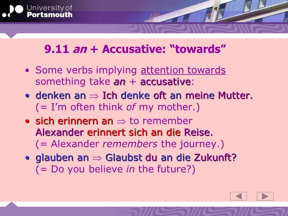 9.11 an + Accusative: towards