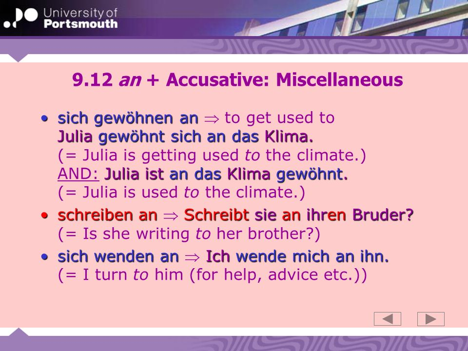 9.12 an + Accusative: Miscellaneous