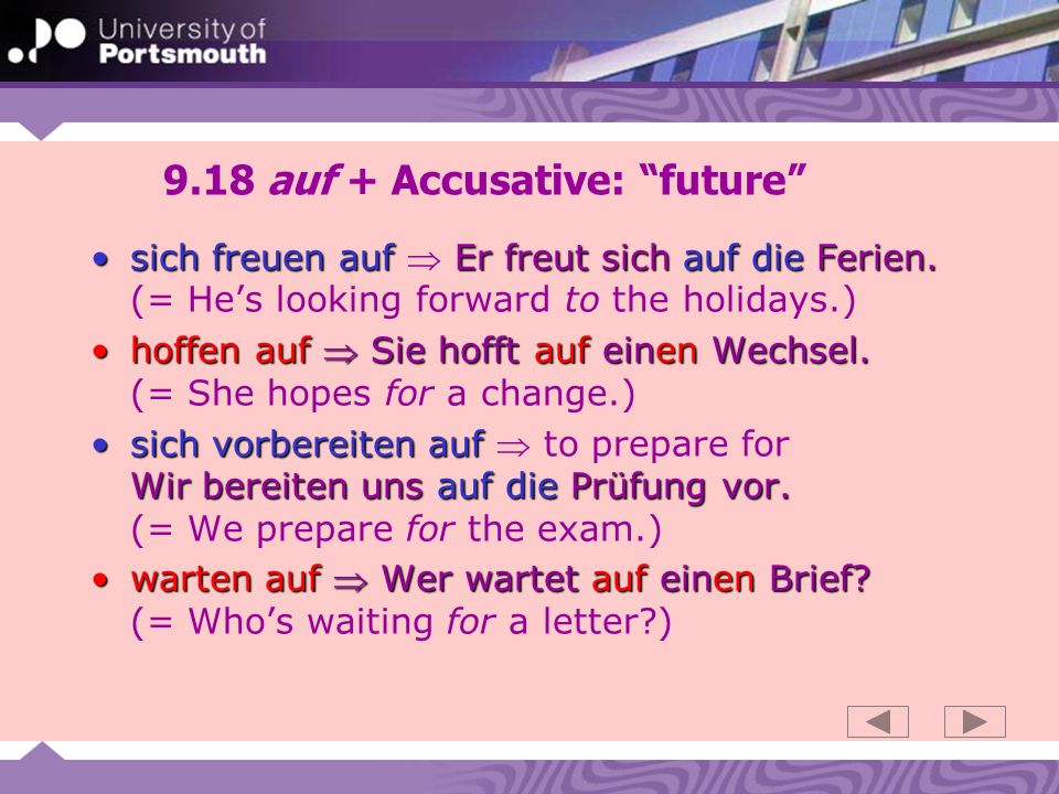9.18 auf + Accusative: future