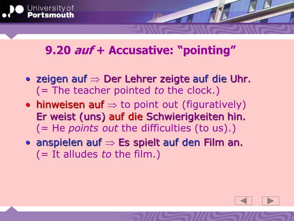 9.20 auf + Accusative: pointing