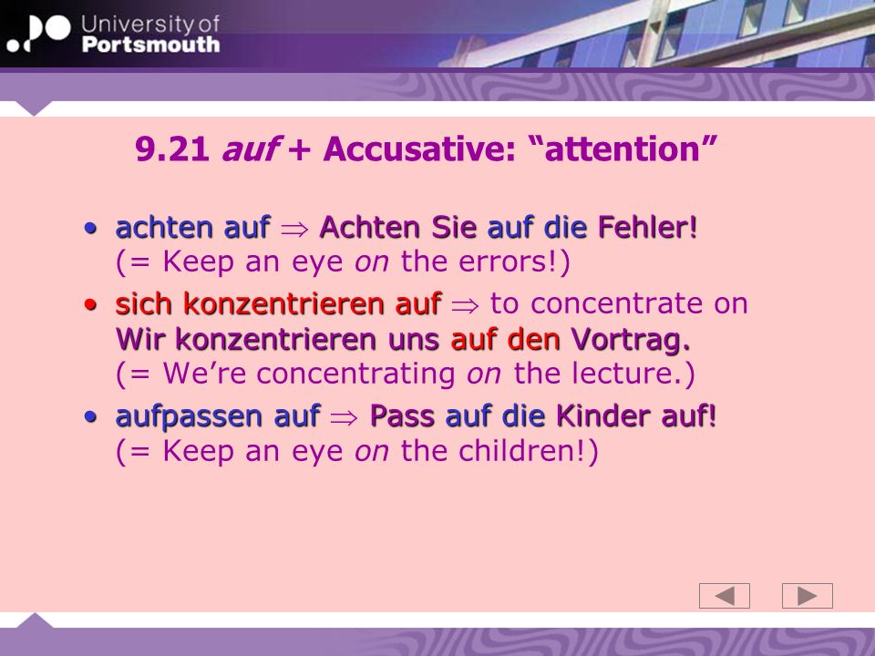 9.21 auf + Accusative: attention