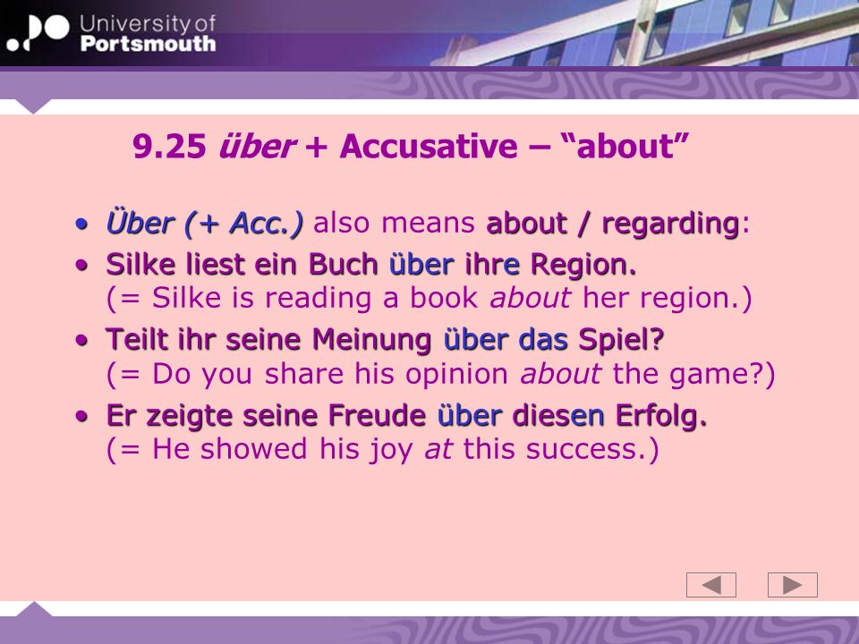 9.25 über + Accusative – about