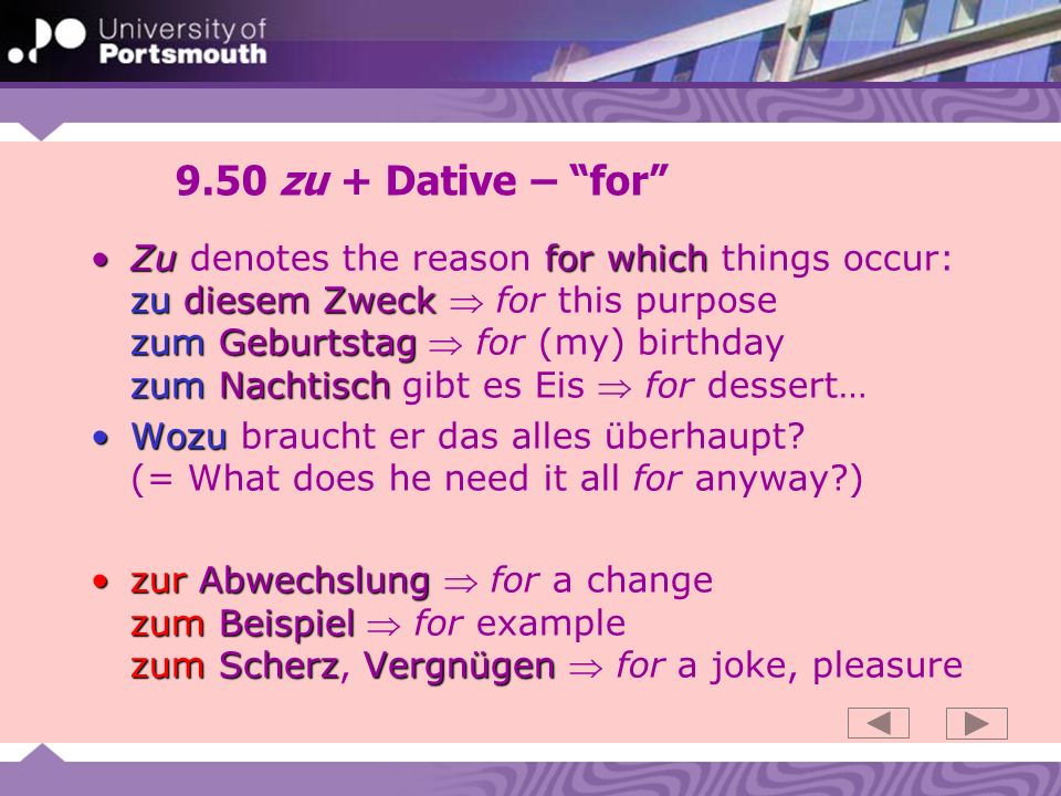 9.50 zu + Dative – for